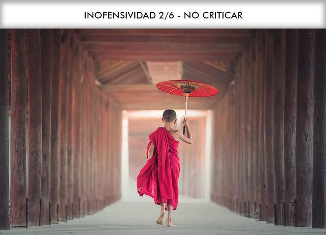 INOFENSIVIDAD 2/6 – NO CRITICAR