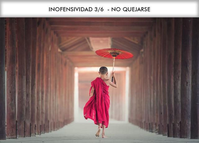 INOFENSIVIDAD 3/6 – NO QUEJARSE